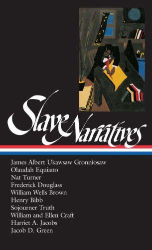 Slave Narratives (LOA #114)