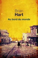 Au bord du monde  - Brian Hart - Brian Hart