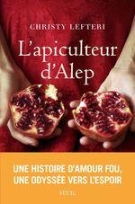 L'Apiculteur d'Alep  - Christy Lefteri