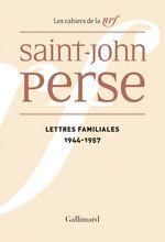 Vente Livre Numérique : Lettres familiales (1944-1957)  - Saint-John Perse