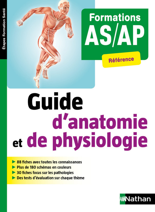 Guide d'anatomie et de physiologie ; formations AS/AP référence (édition 2018)