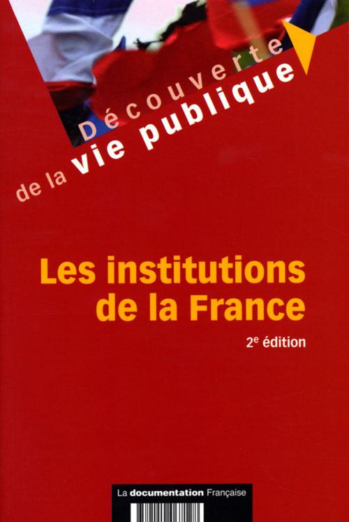 Les institutions de la France (2e édition)