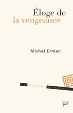 Vente EBooks : Éloge de la vengeance  - Michel ERMAN