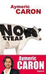 Vente EBooks : No steak  - Aymeric Caron