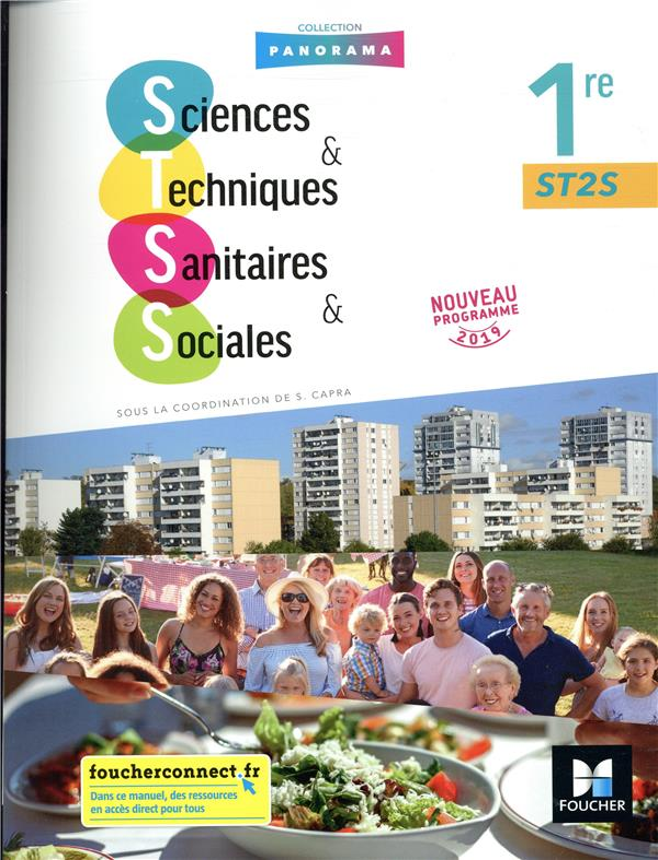 Sciences et techniques sanitaires et sociales ; 1re ST2S ; manuel de l'élève (édition 2019)