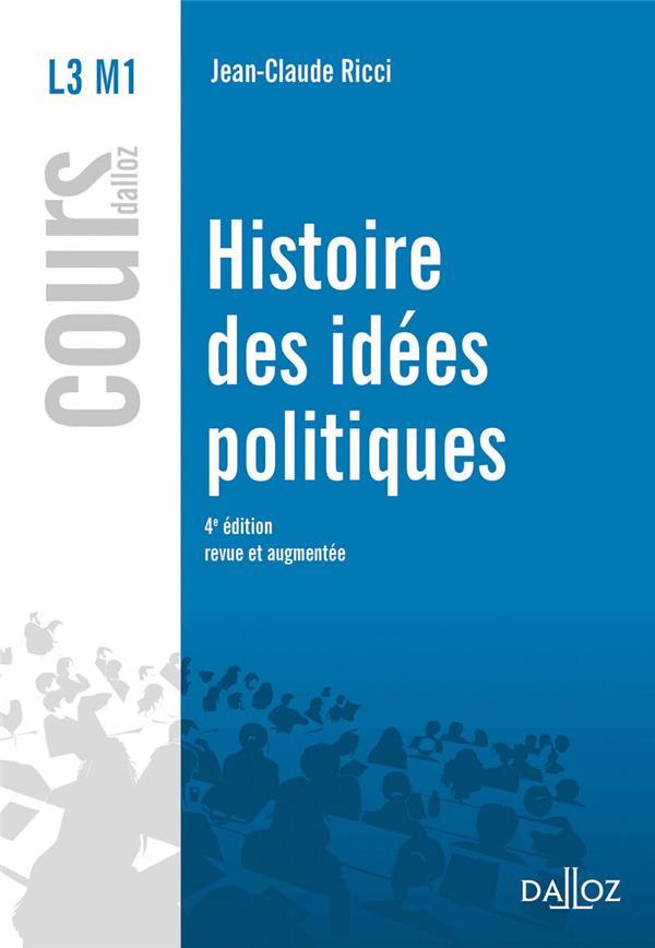 Histoire des idées politiques (4e édition) , Jean,Claude Ricci , Dalloz ,  Grand format , Dalloz Librairie PARIS