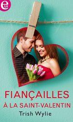 Vente Livre Numérique : Fiançailles à la Saint-Valentin  - Trish Wylie