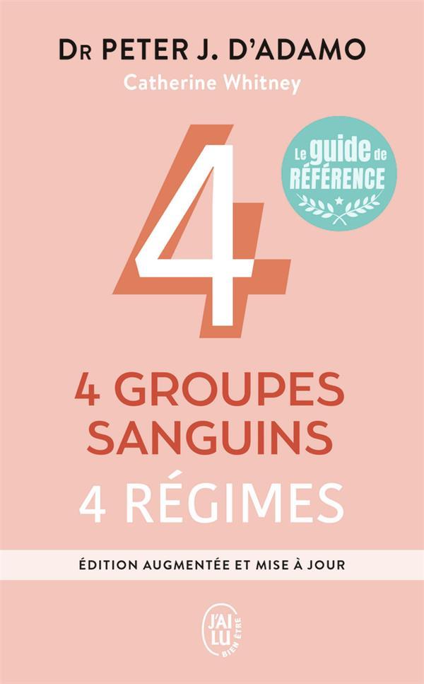 4 GROUPES SANGUINS, 4 REGIMES