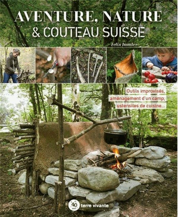 Aventure, nature & couteau suisse