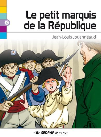 Le petit marquis de la République