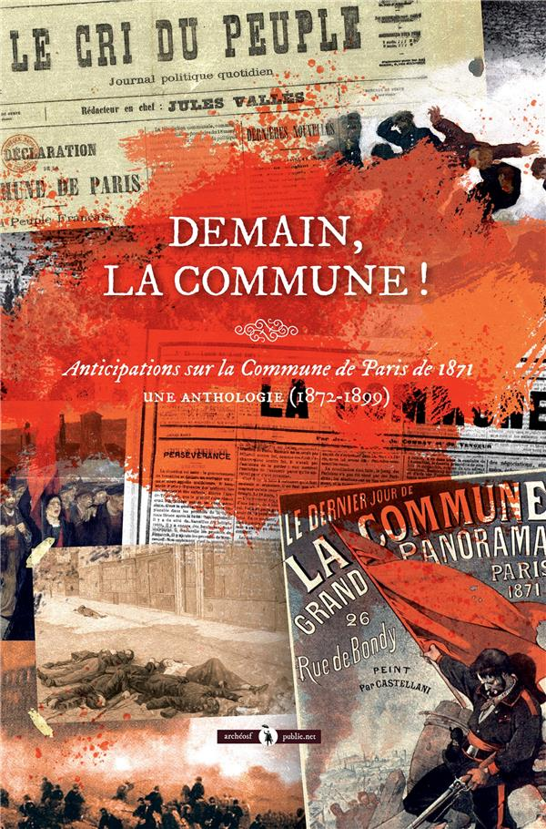 demain, la commune ! anticipations sur la Commune de Paris de 1871