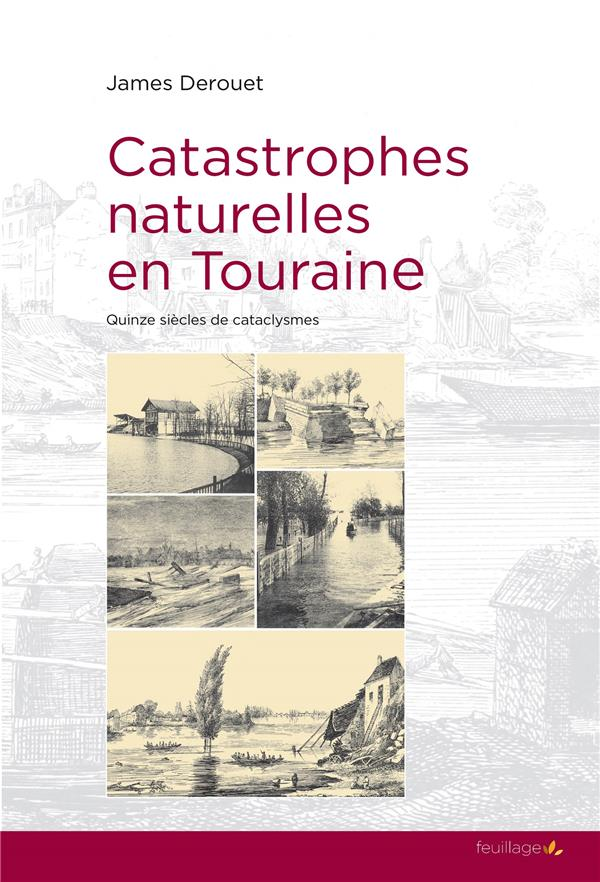 Catastrophes naturelles en Touraine