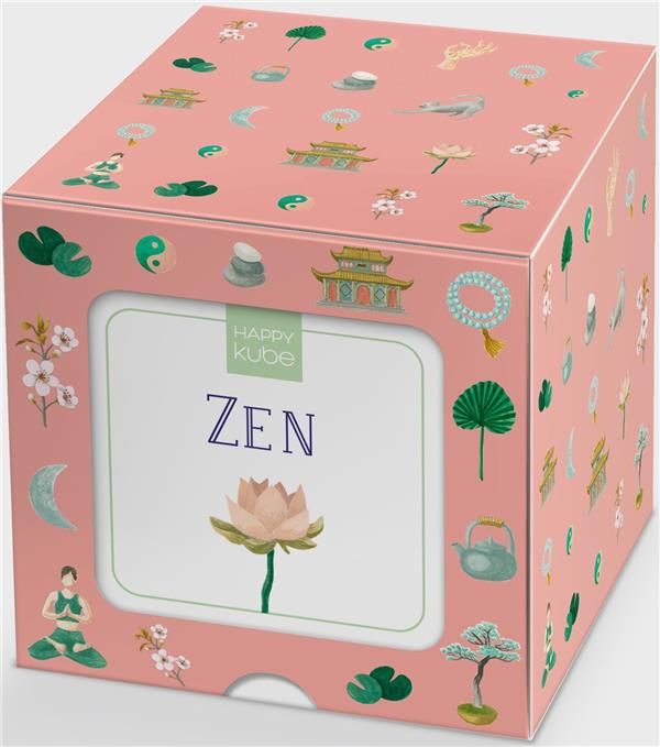 Happy kube ; zen