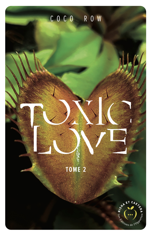 Toxic love - tome 2
