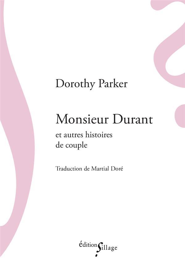 Monsieur Durant et autres histoires de couple