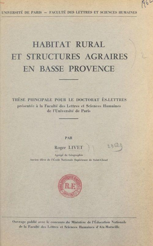 Habitat rural et structures agraires en Basse Provence
