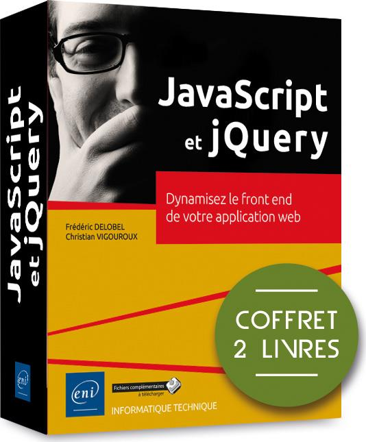 JavaScript et jQuery ; coffret de 2 livres : dynamisez le front end de votre application web