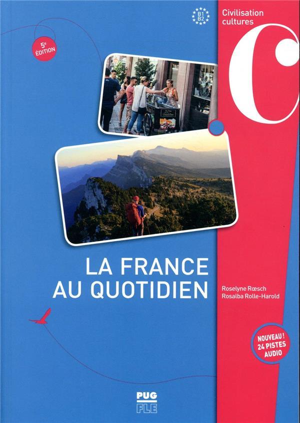 LA FRANCE AU QUOTIDIEN (5E EDITION) ROESCH, ROSELYNE