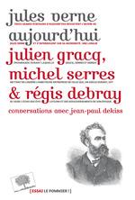 Vente Livre Numérique : Jules Verne aujourd´hui  - Michel Serres - Julien Gracq