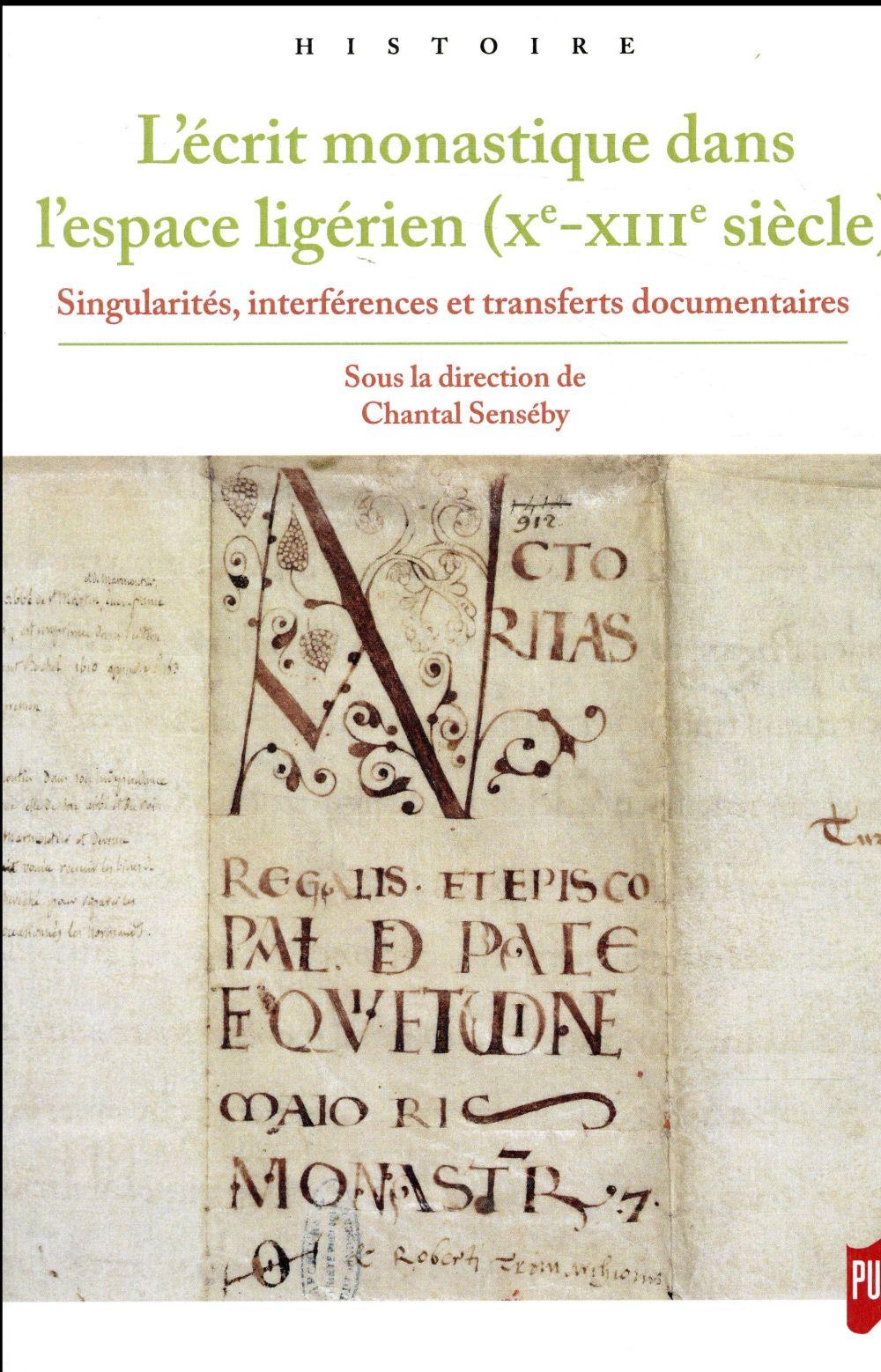 L'écrit monastique dans l'espace ligérien (Xe-XIIIe siècle)