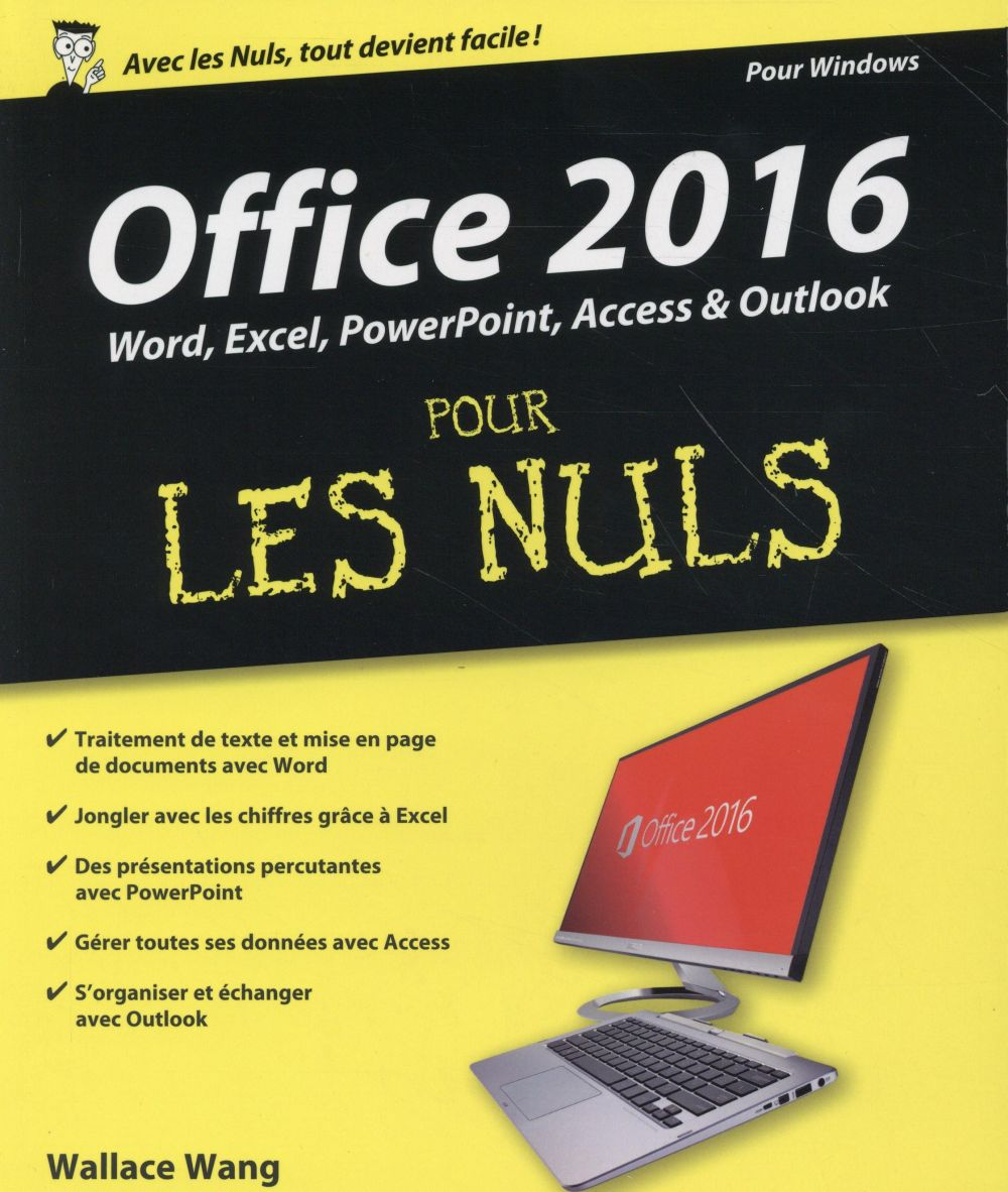 Wang Wallace - Office 2016 pour les nuls