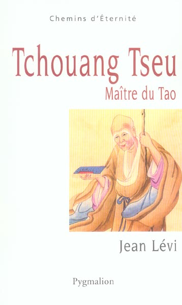 tchouang-tseu maitre du tao