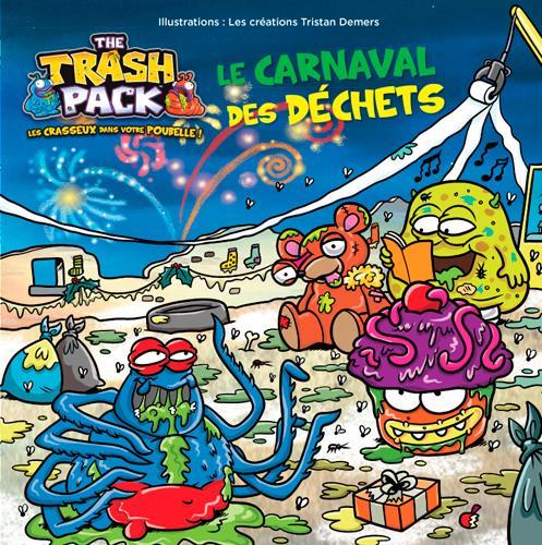 Le carnaval des déchets