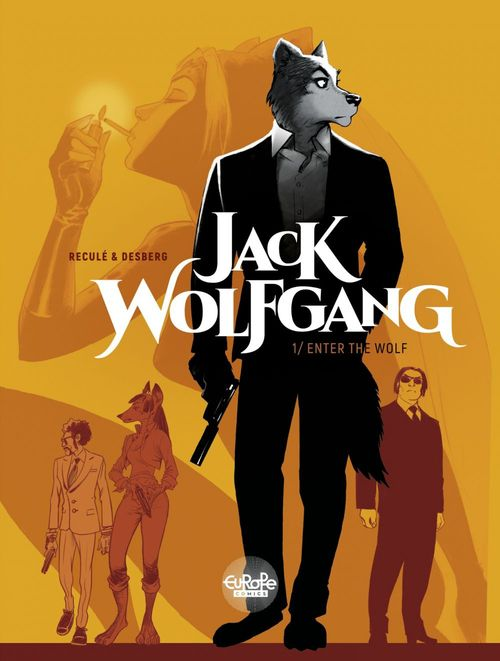 Jack Wolfgang 1. Enter the Wolf