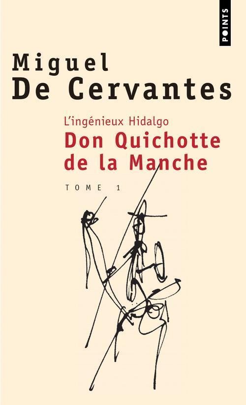 L'Ingenieux Hidalgo Don Quichotte De La Manche T.1