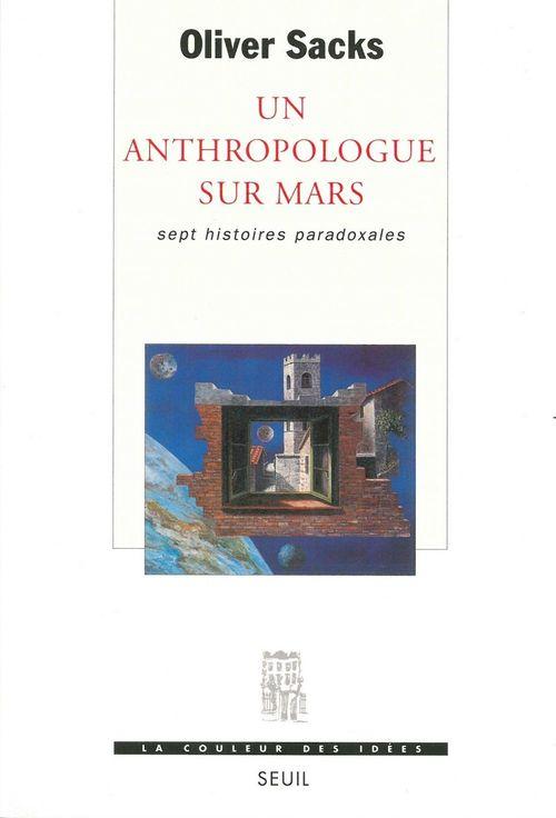 Un anthropologue sur mars. sept histoires paradoxales