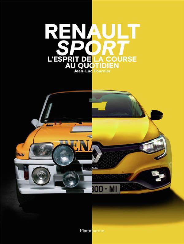 Renault sport cars ; l'esprit de la course au quotidien
