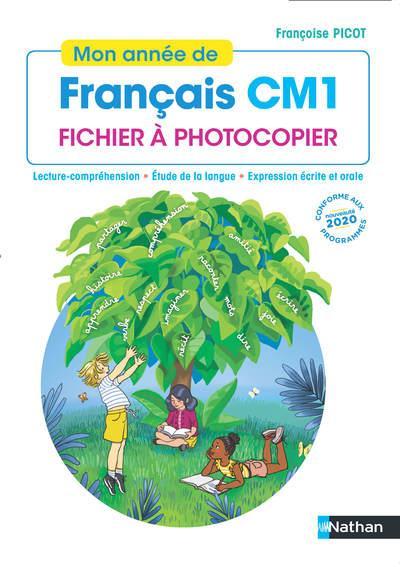 Mon année de français ; CM1 ; fichier à photocopier (édition 2020)