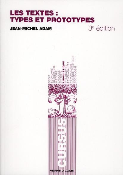 Les textes : types et prototypes ; récit, description, argumentation, explication et dialogue