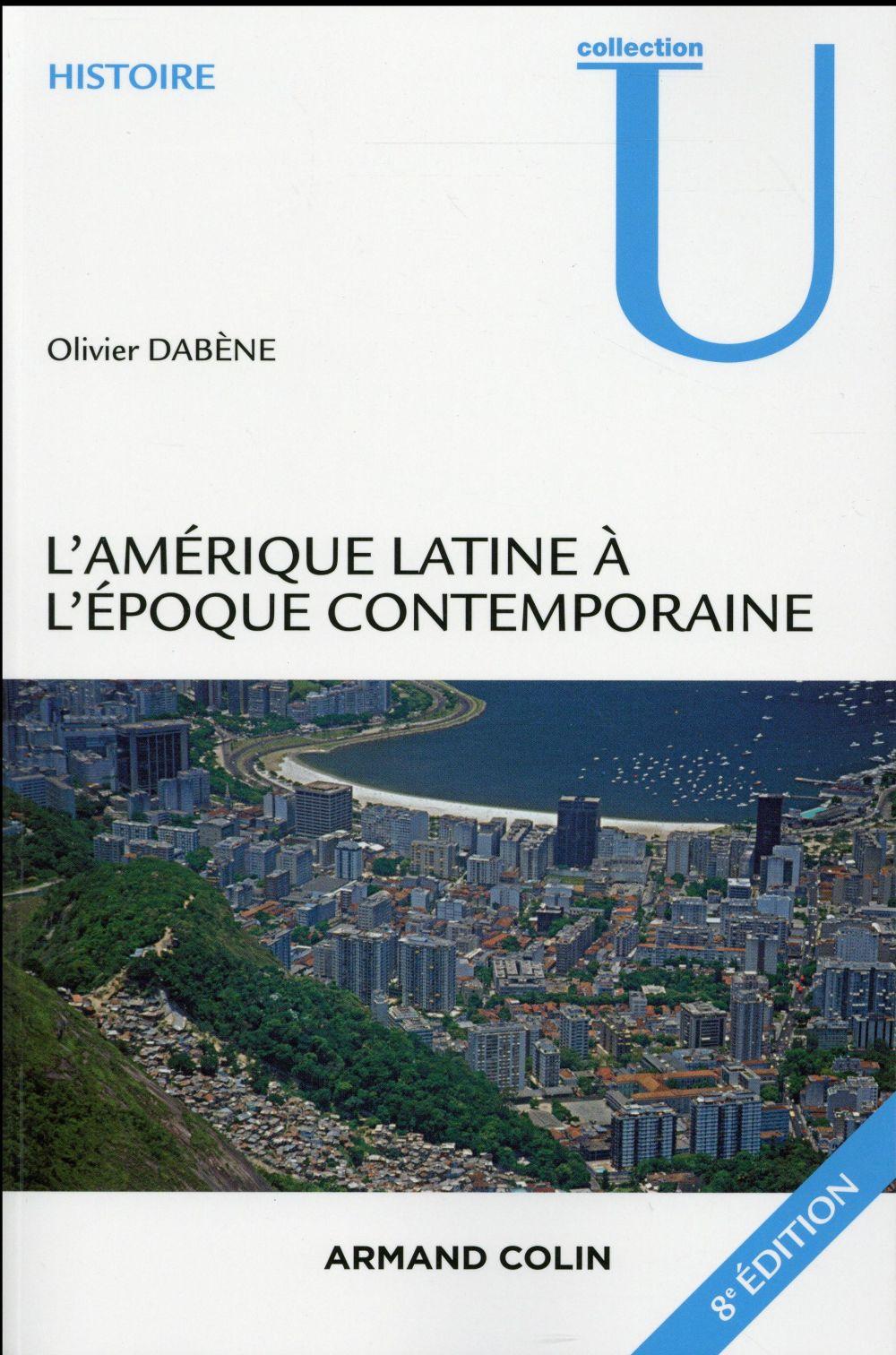 L'Amérique latine à l'époque contemporaine (8e édition)