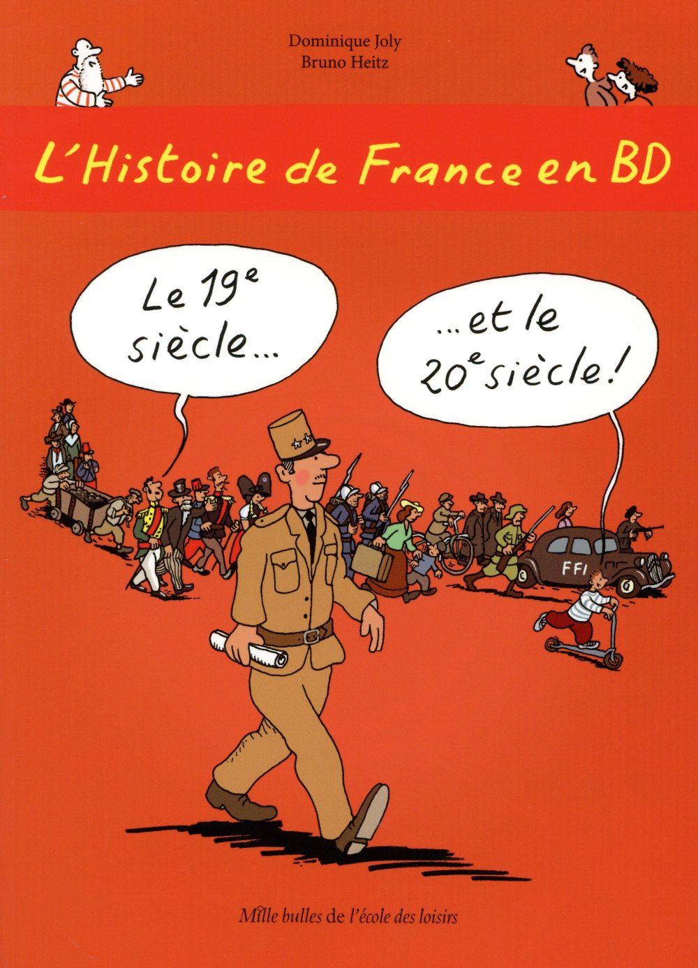 L'Histoire de France en BD ; le XIXe et XXe siècle