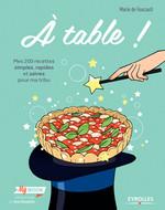 Vente Livre Numérique : A table !  - Marie de Foucault