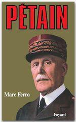 Pétain  - Marc Ferro