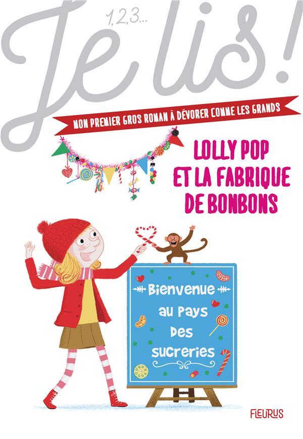 Lolly Pop T.4 ; Lolly Pop et la fabrique de bonbons