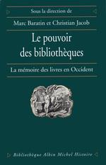 Vente Livre Numérique : Le Pouvoir des bibliothèques  - Christian Jacob - Marc Baratin