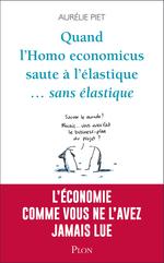 Quand l'homo-économicus saute à l'élastique... sans élastique