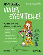 Vente Livre Numérique : Mon cahier Huiles essentielles  - Françoise Couic-Marinier