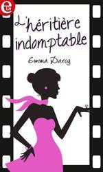 Vente Livre Numérique : L'héritiere indomptable  - Emma Darcy