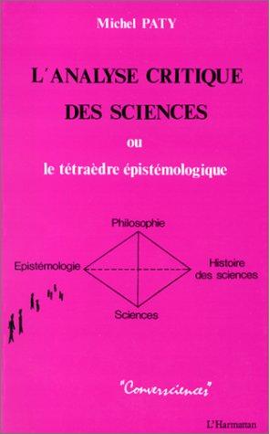 L'analyse critique des sciences ; ou le tétraèdre épistémologique