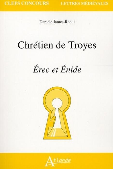 Chrétien de Troyes ; Érec et Énide