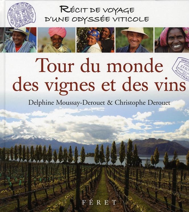 Tour Du Monde Des Vignes Et Vins