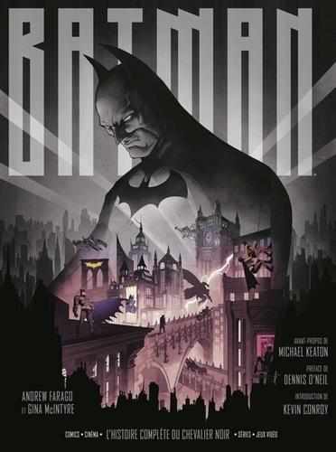 Batman ; l'histoire complète du chevalier noir