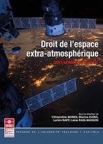 Vente EBooks : Droit de l'espace extra-atmosphérique  - Lucien Rapp - Marina Eudes - Lukas Rass-Masson - Clémentine Bories