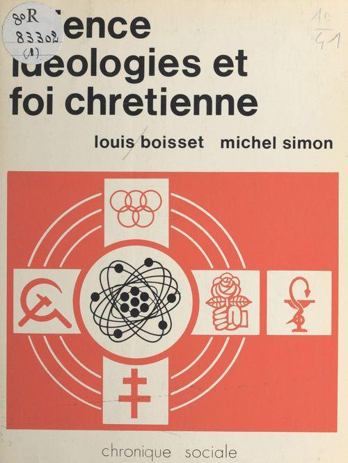 Science, idéologies et foi chrétienne