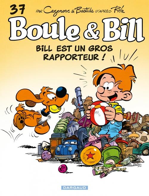Boule & Bill t.37 ; Bill est un gros rapporteur !