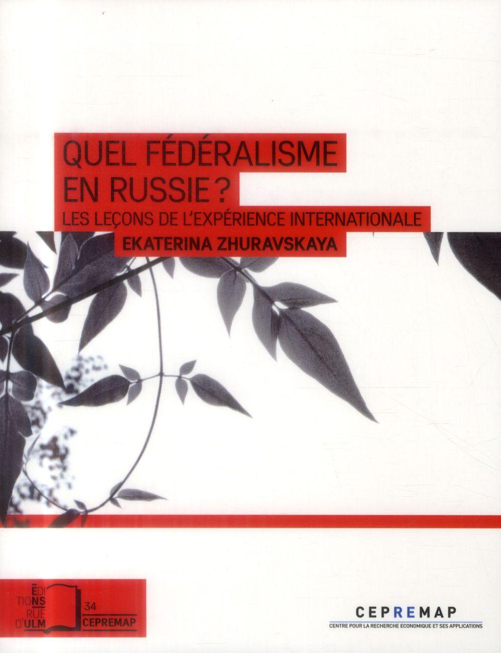 Quel federalisme en Russie ? les leçons de l'expérience internationale